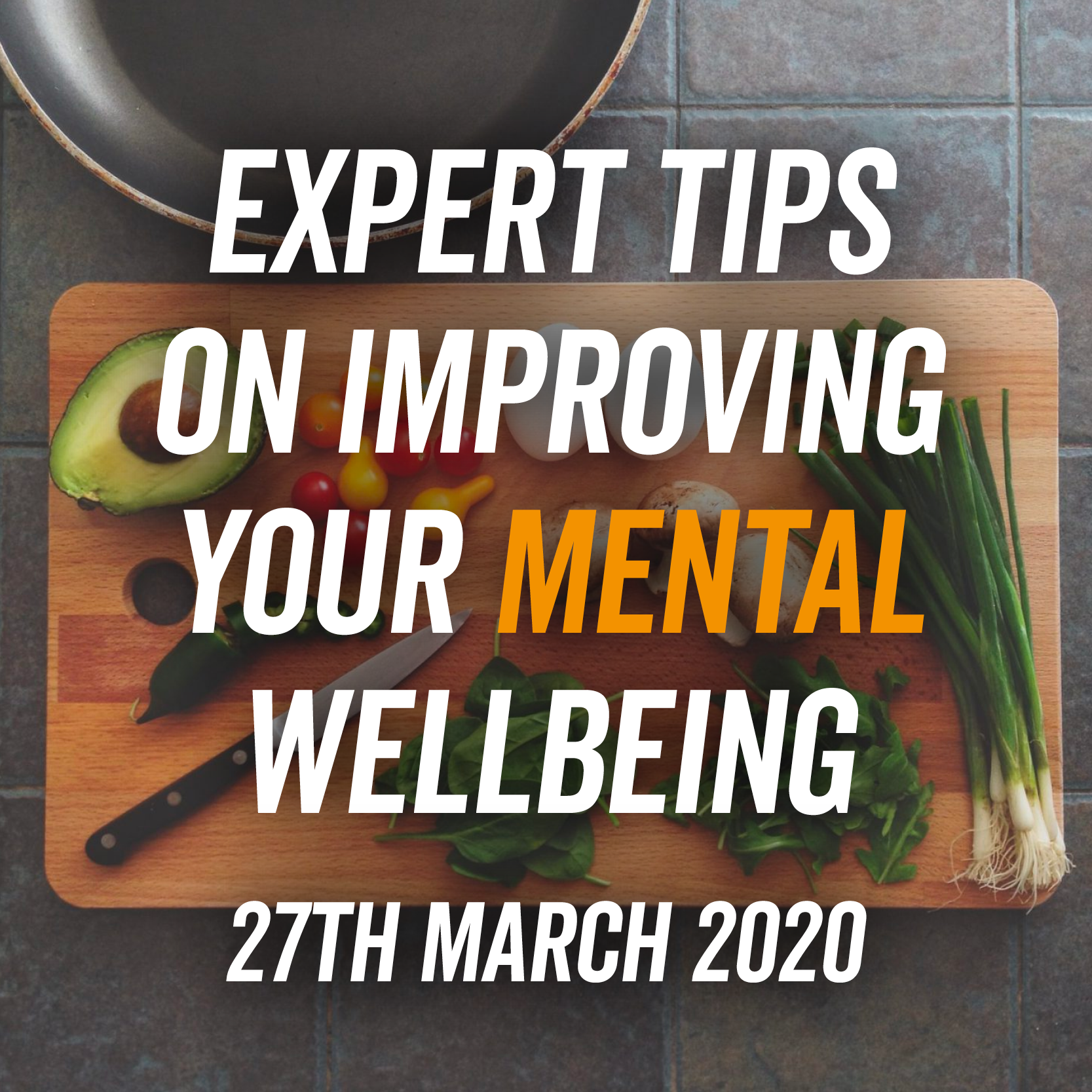 Expert Tips On Improving Mental Wellbeing